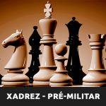 Xadrez-Pre-Militar